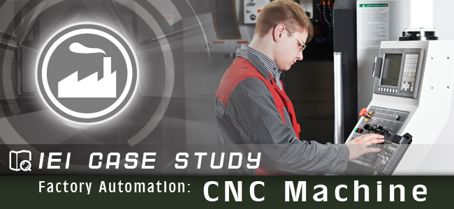 Factory Automation: CNC Machine