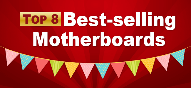 Best-Selling Motherboards