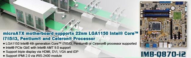 microATX motherboard supports 22nm LGA1150 Intel® Core™ i7