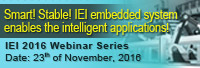 Welcome You Join IEI November Webinar - Embedded System
